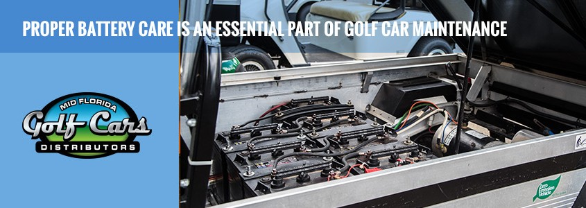 Proper Battery Care is an Essential Part of Golf Car Maintenance